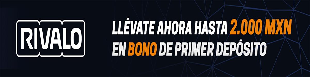 Banner primer depósito bono Rivalo México